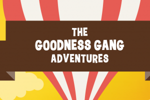 Book Review: The Goodness Gang Adventures with Food Lover's Market